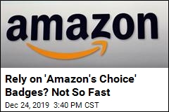 Report Finds Big Problems With 'Amazon's Choice' Badges