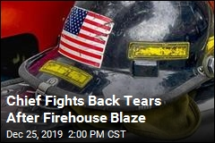 Firehouse Blaze Leaves Chief Fighting Tears