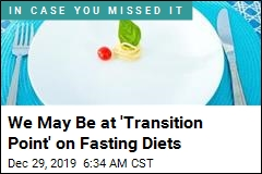 We May Be at 'Transition Point' on Fasting Diets