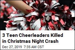 3 Teen Cheerleaders Killed in Christmas Night Crash