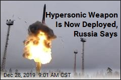 Hypersonic Weapon Is Now Deployed, Russia Says