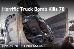 Horrific Truck Bomb Kills 78
