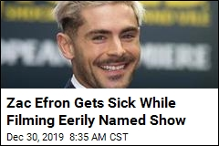 Zac Efron Gets Sick While Filming Eerily Named Show