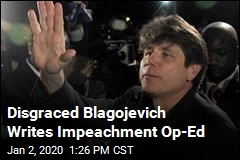 Imprisoned Blagojevich Writes Impeachment Op-Ed