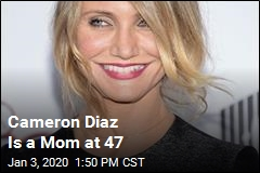 Cameron Diaz Is a Mom at 47