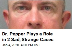 Dr. Pepper Plays a Role in 2 Sad, Strange Cases