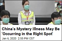 China's Mystery Illness May Be 'Occurring in the Right Spot'