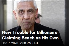 New Trouble for Billionaire Claiming Beach as His Own