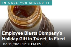 Employee Blasts Company's Holiday Gift in Tweet, Is Fired