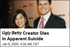 Ugly Betty Creator Dies in Apparent Suicide