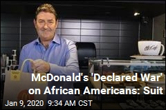 McDonald's 'Declared War' on African Americans: Suit