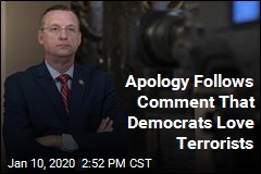 Apology Follows Comment That Democrats Love Terrorists
