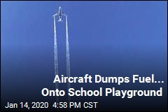 Aircraft Dumps Fuel... Onto School Playground
