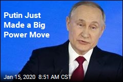 Putin Just Made a Big Power Move