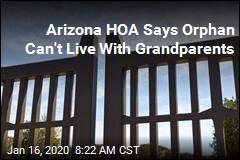 Arizona HOA Says Orphan Can't Live With Grandparents
