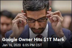 Google Owner Hits $1T Mark