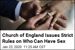 Church of England Issues Strict Rules on Who Can Have Sex
