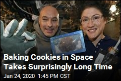 Baking Cookies in Space Takes Surprisingly Long Time