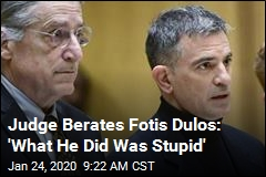 Judge Berates Fotis Dulos: 'What He Did Was Stupid'