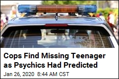 Cops Find Missing Teenager as Psychics Had Predicted