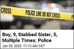 Boy, 9, Stabbed Sister, 5, Multiple Times: Police