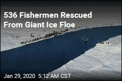 536 Fishermen Rescued From Giant Ice Floe