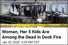 Woman, Her 5 Kids Are Among the Dead in Dock Fire