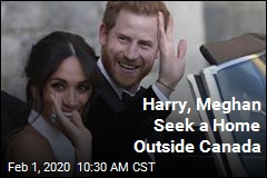 Harry, Markle Seek a Home Outside Canada