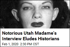 Notorious Utah Madame's Interview Eludes Historians