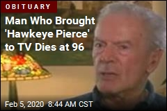 Man Who Created 'Hawkeye Pierce' Dies at 96