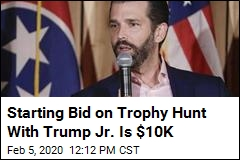 Auction for Trophy Hunt With Trump Jr. Starts at $10K