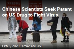 Chinese Scientist Seek Patent on US Drug to Fight Virus