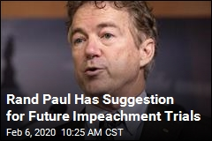 Rand Paul Has Suggestion for Future Impeachment Trials