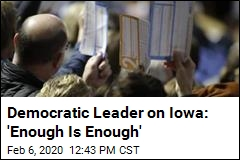 Democratic Leader on Iowa: 'Enough Is Enough'