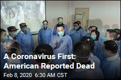 A Coronavirus First: American Reported Dead