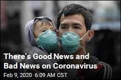 There's Good News and Bad News on Coronavirus