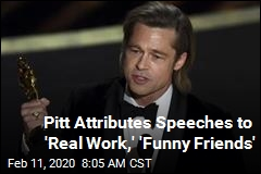 Pitt Attributes Speeches to 'Real Work,' 'Funny Friends'