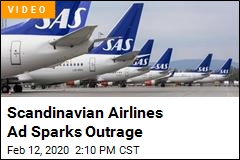 Scandinavian Airlines Ad Sparks Outrage