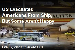 US Evacuates Americans From Ship, But Some Aren't Happy