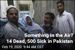Something In the Air? 14 Dead, 500 Sick in Pakistan