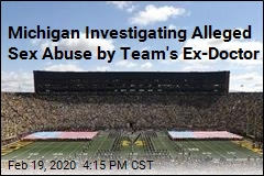Michigan Investigating Alleged Sex Abuse by Team's Ex-Doctor