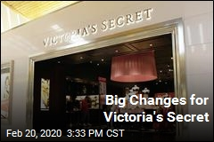Big Changes for Victoria's Secret