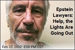 Epstein Lawyers: Help, The Lights Are Going Out