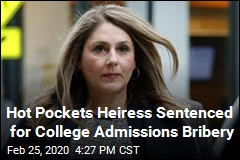 Hot Pockets Heiress Sentenced in College Admissions Scandal