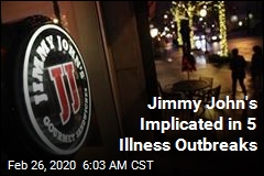 Jimmy John's Implicated in 5 Illness Outbreaks