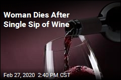 Woman Takes Single, Fatal Sip of Wine