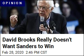 David Brooks Really Doesn't Want Sanders to Win