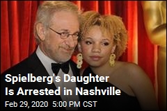 Spielberg's Daughter Is Arrested