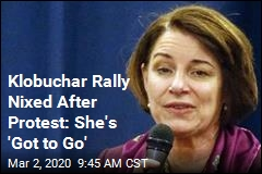 Klobuchar Rally Nixed After Protest: She's 'Got to Go'