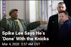 Spike Lee Says He's 'Done' With the Knicks